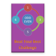 Beat Your Best- Odd Even Challenge